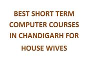 Best Short Term Computer Courses in Chandigarh for House Wives